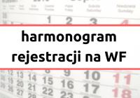 Harmonogram rejestracji na WF(1)